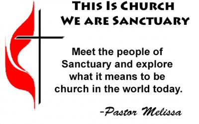 May 3, 2020 Service: This is Sanctuary. We Are Church. Part 3